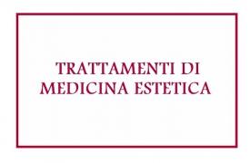 Trattamenti di medicina estetica